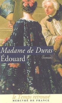 Edouard - Claire-Louisa-Rose-Bonne Lechal de KersaintDuras