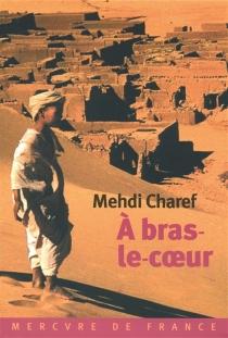 A bras le coeur - MehdiCharef