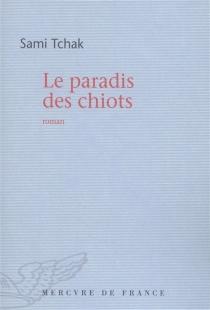 Le paradis des chiots - SamiTchak