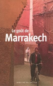 Le goût de Marrakech -