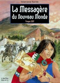 La messagère du Nouveau Monde, Vosges 1507 - ChristopheCarmona