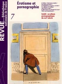 Revue de la Bibliothèque nationale de France, n° 7 -