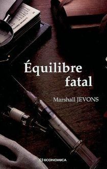 Equilibre fatal - Marshall Jevons