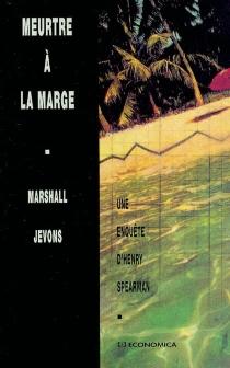 Meurtre à la marge - MarshallJevons