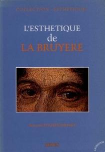 L'esthétique de La Bruyère - BernardRoukhomovsky