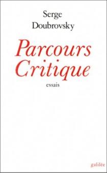 Parcours critique : essais - SergeDoubrovsky
