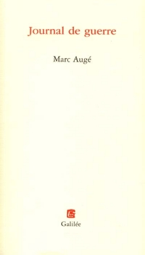 Journal de guerre - MarcAugé