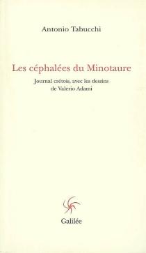 Les céphalées du Minotaure : journal crétois - AntonioTabucchi