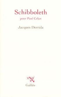 Schibboleth : pour Paul Celan - JacquesDerrida