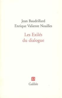 Les exilés du dialogue - JeanBaudrillard