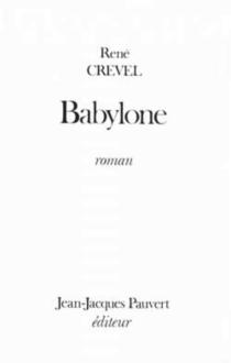 Babylone - RenéCrevel