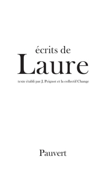 Ecrits de Laure| Ma mère diagonale| Vie de Laure et fragments sur Laure -