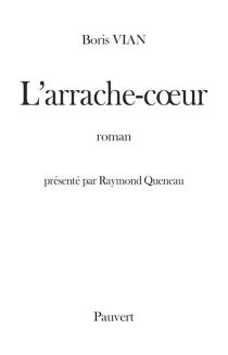 L'Arrache-coeur - BorisVian