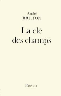 La Clé des champs - AndréBreton