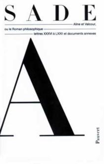Aline et Valcour| Oeuvres complètes - Donatien Alphonse François deSade