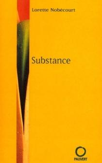 Substance - LaurenceNobécourt