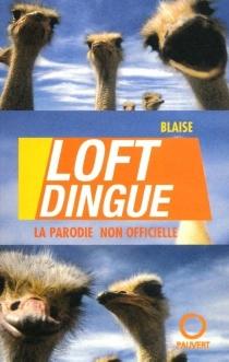 Loftdingue : parodie de la trop célèbre émission télévisée Loft Story - GuyBlaise