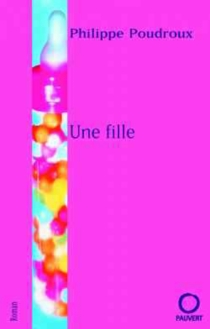 Une fille - PhilippePoudroux
