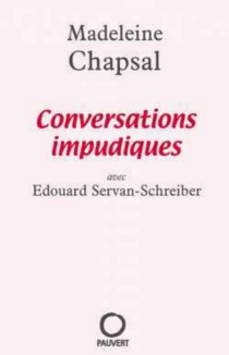 Conversations impudiques - Madeleine Chapsal