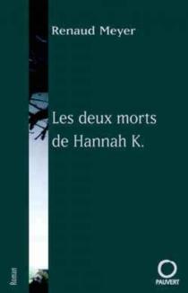 Les deux morts d'Hannah K - RenaudMeyer