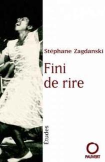 Fini de rire - StéphaneZagdanski