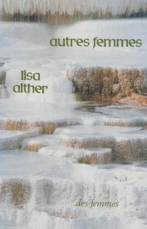 Autres femmes - LisaAlther