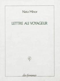 Lettre au voyageur - NataMinor