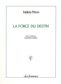 La force du destin - Nélida Pinon