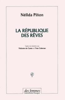 La République des rêves - NélidaPinon