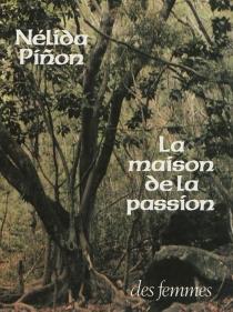 La maison de la passion - NélidaPinon