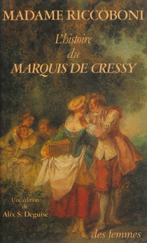 L'histoire du marquis de Cressy - Marie-JeanneRiccoboni