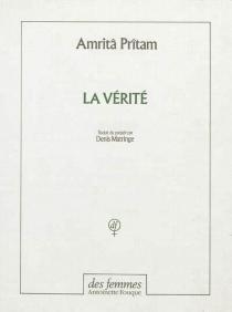 La vérité - Amrita Pritam
