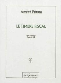 Le timbre fiscal - Amrita Pritam