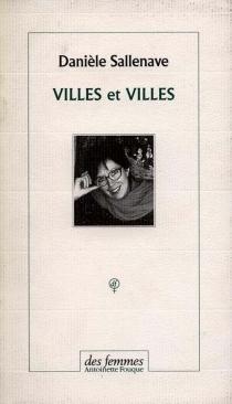 Villes et villes - DanièleSallenave
