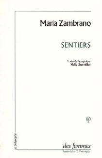 Sentiers - MaríaZambrano