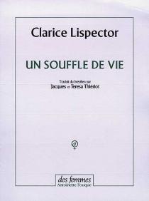 Un souffle de vie - ClariceLispector