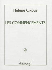 Les commencements - HélèneCixous
