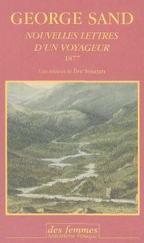 Nouvelles lettres d'un voyageur : 1877 - GeorgeSand