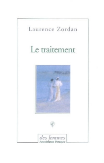 Le traitement - Laurence Zordan
