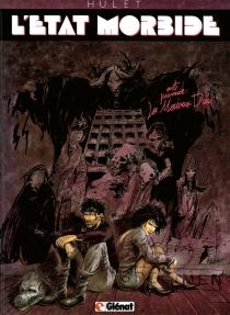 L'Etat morbide - DanielHulet