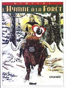 L'Hymne à la forêt : légende - Dimitri