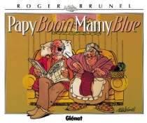 Papy boom, mamy blue - RogerBrunel