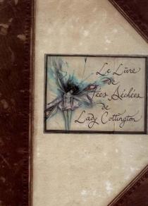 Le livre des fées séchées de lady Cottington - BrianFroud