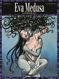 Eva Medusa, l'intégrale - AnaMirallès