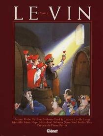 Le vin - Groupe des humoristes associés