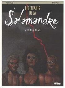 Les enfants de la Salamandre : intégrale - JeanDufaux