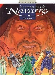 Les tentations de Navarre - PatrickCothias