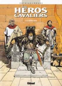 Les héros cavaliers - PatrickCothias