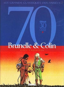 Brunelle et Colin - François Bourgeon
