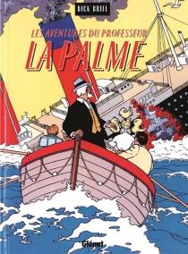 Le professeur La Palme - DickBriel